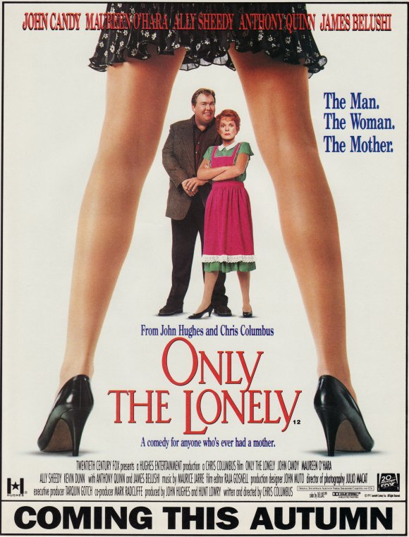 Only The Lonely. 'A comedy for anyone who's ever had a mother'